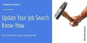 Summary Sunday: Update Your Job Search Know-How