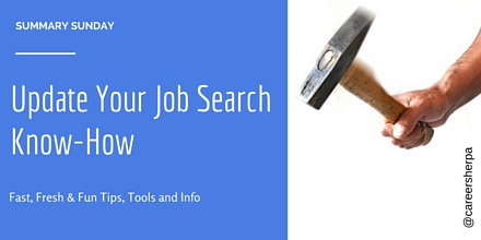 Summary Sunday- Update Your Job Search Know-How