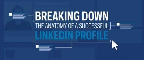 The Anatomy of A Successful LinkedIn Profile [INFOGRAPHIC]