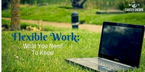 flexible work  what you need to know