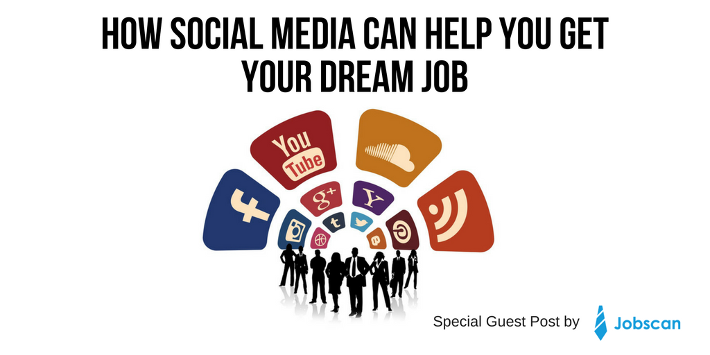 How Social Media Can Help You Get Your Dream Job.