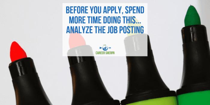 Spend More Time Analyze The Job Posting