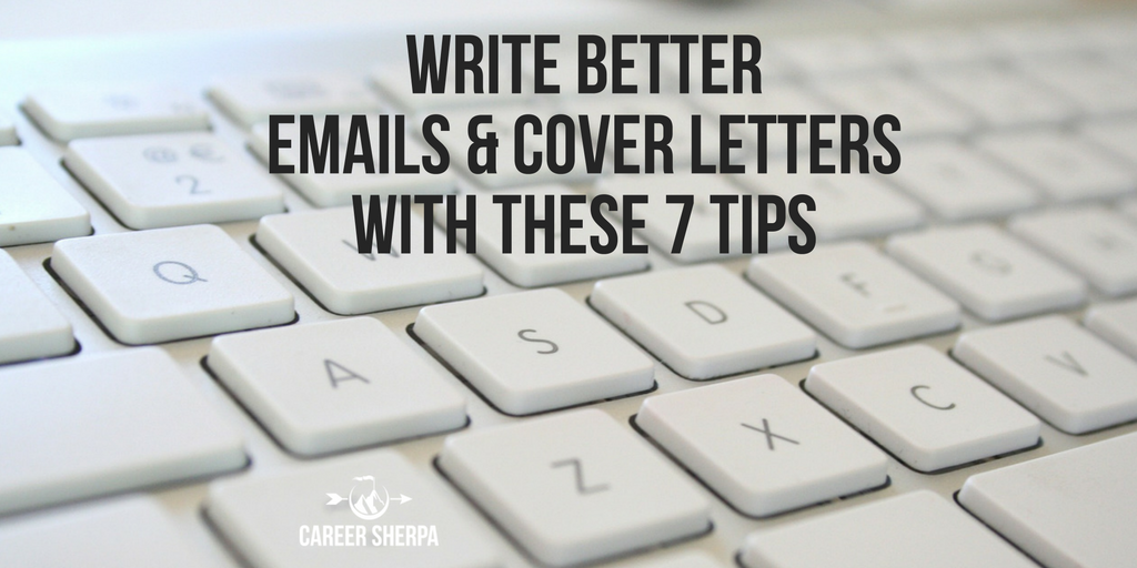 Write Better Emails and Cover Letters with These 7 Tips ...