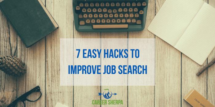 7 Easy Hacks To Improve Job Search