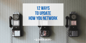12 Ways To Update How You Network