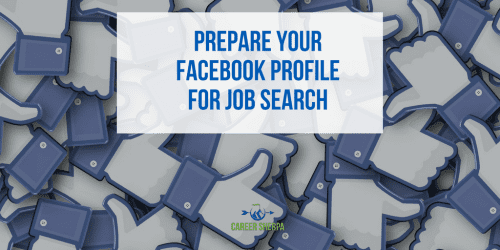 Prepare Facebook Profile For Job Search