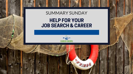 Summary Sunday- Job Search and Career Help
