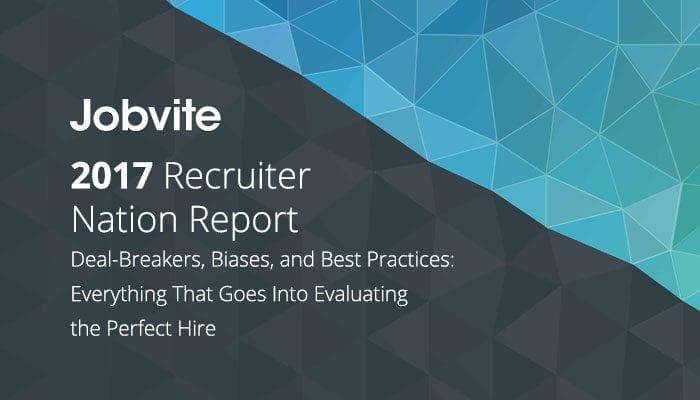 Jobvite 2017 Recruiter Nation Report