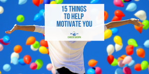 Motivation Monday: 15 Things To Help Motivate You