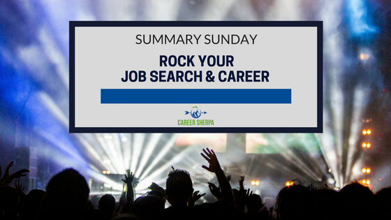 Summary Sunday: Rock Your Job Search and Career | Career Sherpa