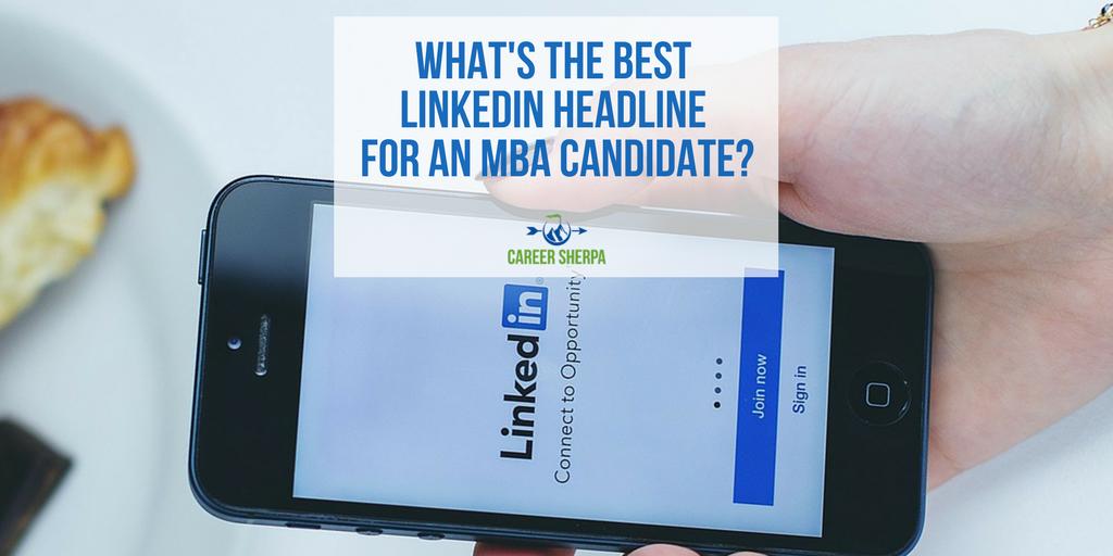 linkedin headline mba candidate