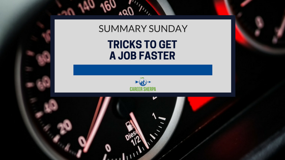 tricks to get a job faster