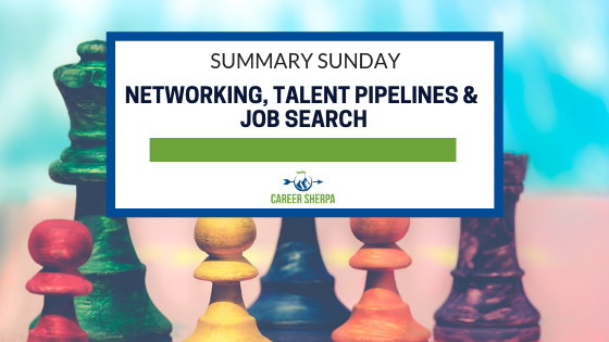 Networking, Talent Pipelines and Job Search