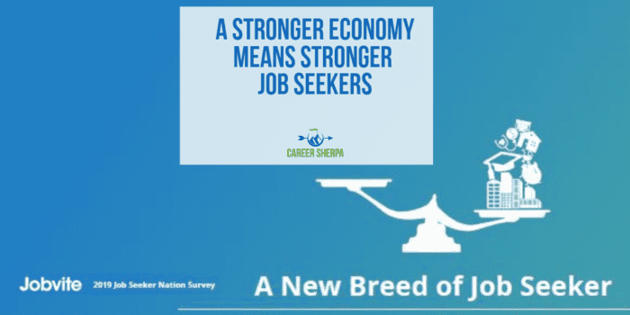A Stronger Economy Means Stronger Job Seekers