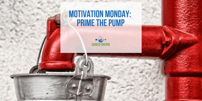 Prime the Pump