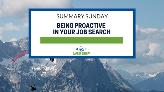 Summary Sunday_ Being Proactive In Your Job Search