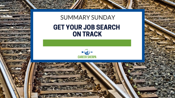 Summary Sunday_ Get Your Job Search On Track