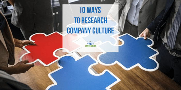 10 Ways To Research Company Culture