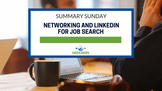 ummary Sunday_ Networking and LinkedIn For Job Search