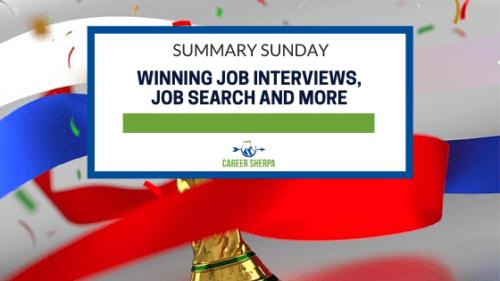 Summary Sunday_ Winning Job Interviews, Job Search and More
