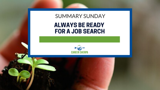 Summary Sunday_ Always Be Ready for a Job Search