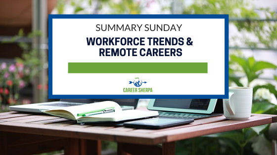 Workforce Trends and Remote Careers
