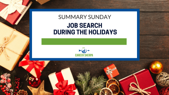 Summary Sunday_ Job Search During The Holidays