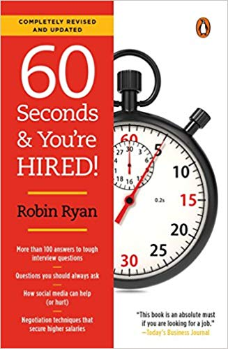 60 seconds and youre hired Robin Ryan