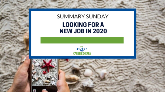 Summary Sunday: Looking for a new job in 2020
