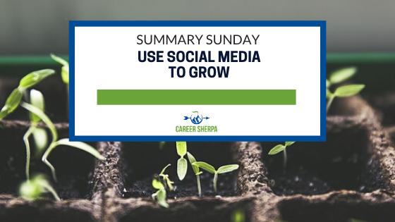 summary sunday use social media to grow