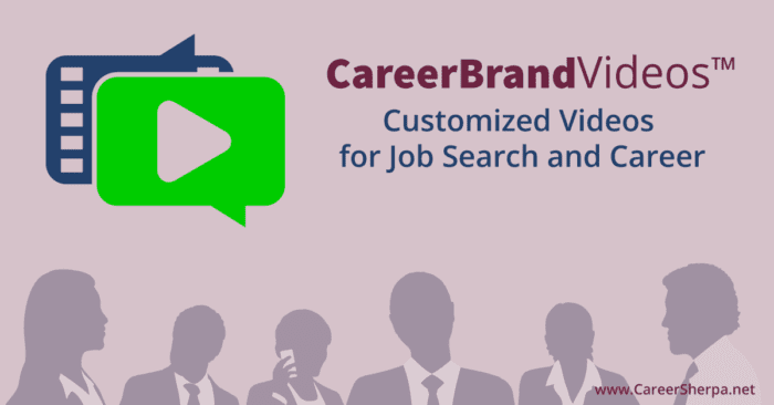 CareerBrandVideos™ - customized for job search and career