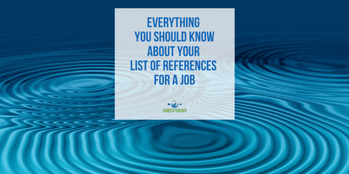 everything you should know about your list of references for a job