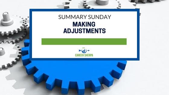 Summary Sunday: :Making Adjustments