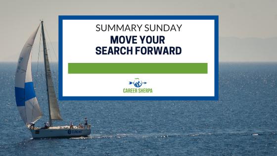 Summary Sunday: Move Your Search Forward