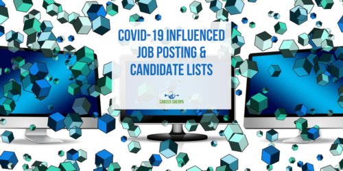 COVID-19 Influenced Job Posting and Candidate Lists