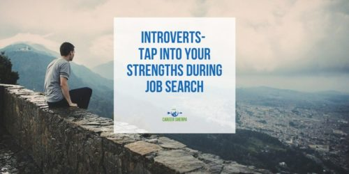 Introverts- Tap Into Your Strengths During Job Search