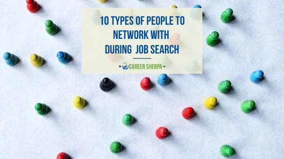 10 Types of People To Network With During Job Search