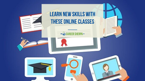 Learn New Skills With These Online Classes