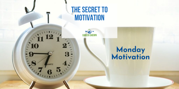 Motivation Monday: The Secret To Motivation