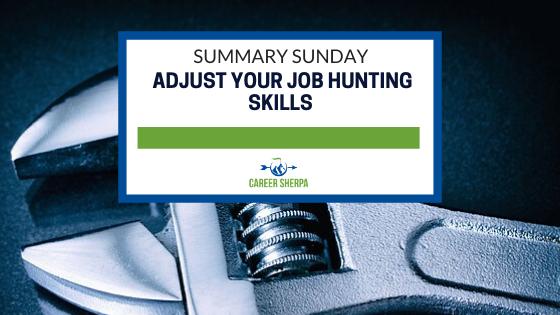 Summary Sunday; Your Job Hunting Skills