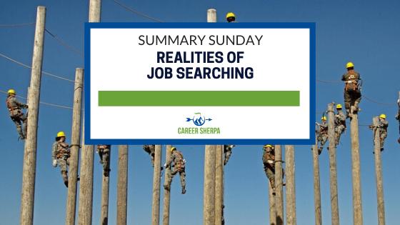 Summary Sunday Realities Of Job Searching