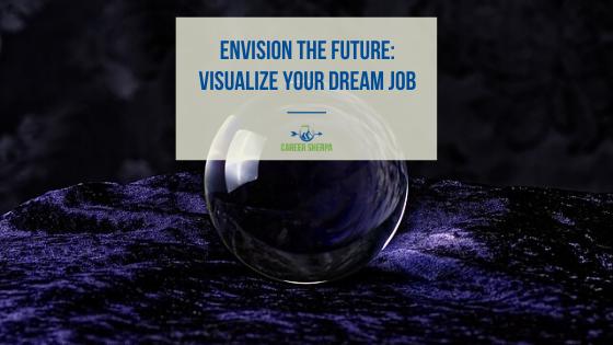 visualize your dream job