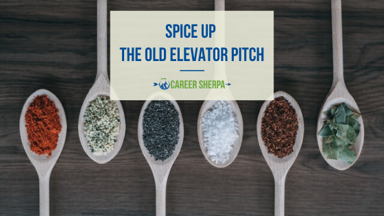 Spice Up The Old Elevator Pitch