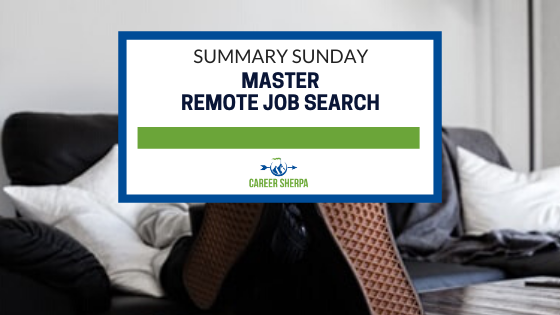 Summary Sunday Master remote job search