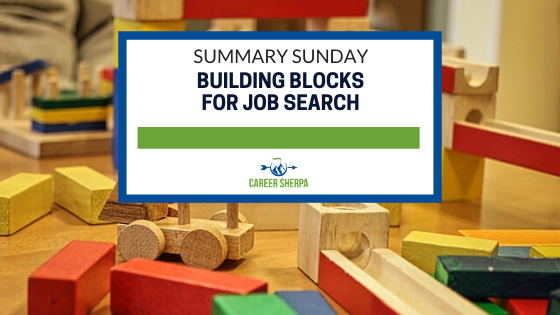 Summary Sunday Building Blocks For Job Search