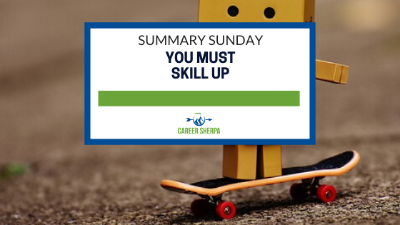 Summary Sunday You Must Skill Up