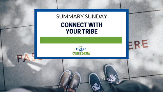 Summary Sunday Connect with your tribe