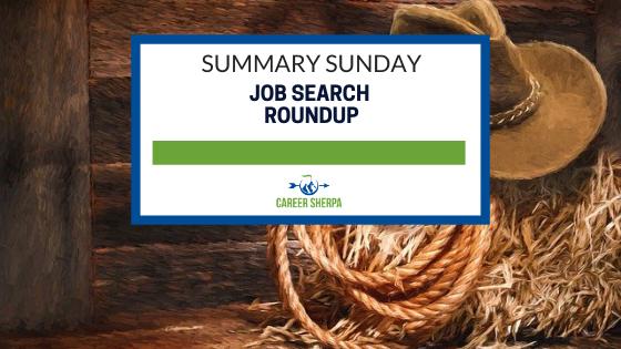 Summary Sunday: Job Search Roundup