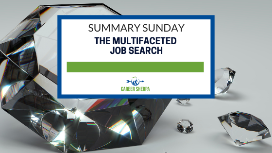 Summary Sunday The Multifaceted Job Search