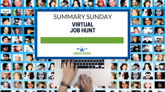 Summary Sunday: Virtual Job Hunt